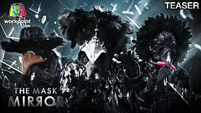 THE MASK MIRROR | 6 ก.พ. 63 TEASER