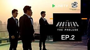 The Prelude EP.2 | The Brothers School of Gentlemen