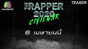 THE RAPPER 2020 CIVIL WAR | EP.06 | 6 เม.ย. 63 TEASER