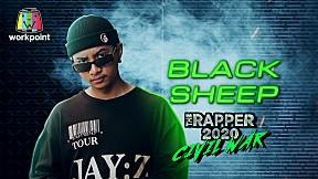 ใจกลางเมือง   BLACK SHEEP   THE RAPPER 2020 CIVIL WAR