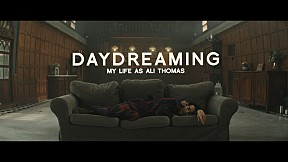 My Life As Ali Thomas - Daydreaming 「Official Music Video」