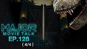 """""""ทฤษฏี Jurassic World จะกลับไปเกาะอิสลาร์ ซอร์น่า"""" - Major Movie Talk   EP.128 [4\/4]"""