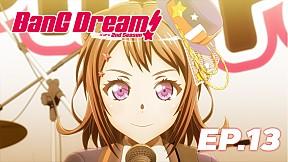 BanG Dream Season 2 | EP.13