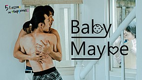 5 Lessons in Happiness: Baby Maybe