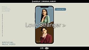 ไม่พอจะฝัน : TOM ISARA x MOOK WORRANIT - LOVE STRANGER (MUSIC VIDEO)