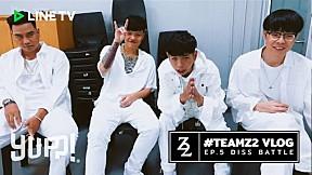 #TeamZ2 VLOG  EP.5 DISS BATTLE (#SMTMTH2) | YUPP!.mp4