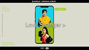 ลองเลย : WONDERFRAME x MEK JIRAKIT - LOVE STRANGER (MUSIC VIDEO)