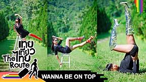 WANNA BE ON TOP #456 Heels on Hills | เทยเที่ยวไทย