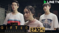The Gifted Graduation | EP.10 [4/4]