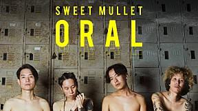 ORAL - Sweet Mullet 「Official MV」