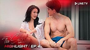 ไม่ใช่เพราะฉันร้ายแบบนี้เหรอคะพี่ถึงรักฉัน   HIGHTLIGHT EP.4  The Secret เกมรัก เกมลับ