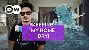 DW UNSEEN EP.3 | KEEPING MY HOME DRY - THAILAND