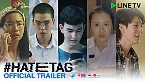 #HATETAG l Official Trailer