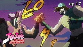 JoJo\'s Bizarre Adventure Season 1 | EP.17