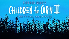 Children Of The Corn II อาถรรพ์ทุ่งนรก 2 ผีสั่งให้สับ [3\/5]