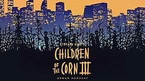 Children Of The Corn III อาถรรพ์ทุ่งนรก 3 อาถรรพ์พันธุ์ป่าช้า [4\/5]