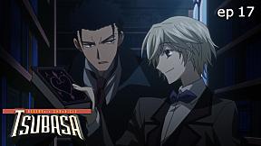 Tsubasa RESERVoir CHRoNiCLE | season 2 EP.17