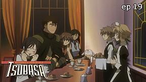 Tsubasa RESERVoir CHRoNiCLE   season 1 EP.19