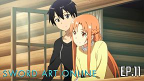 Sword Art Online Season 1 | EP.11 ตอน สาวน้อยหมอกยามเช้า