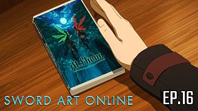 Sword Art Online Season 1 | EP.16 ตอน อาณาจักรภูตพราย