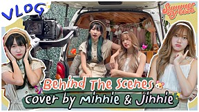 VLOG I  Behind The Scenes Cover by Minnie & Jinnie