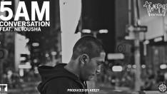 5 AM CONVERSATION [Official MV]