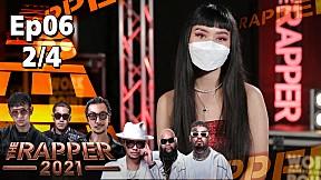 The Rapper 2021   EP.6   Audition   11 ต.ค. 64 [2\/4]